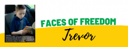 Faces of Freedom - Trevor
