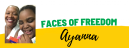 Faces of Freedom - Ayanna