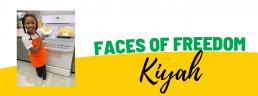 Faces of Freedom - Kiyah
